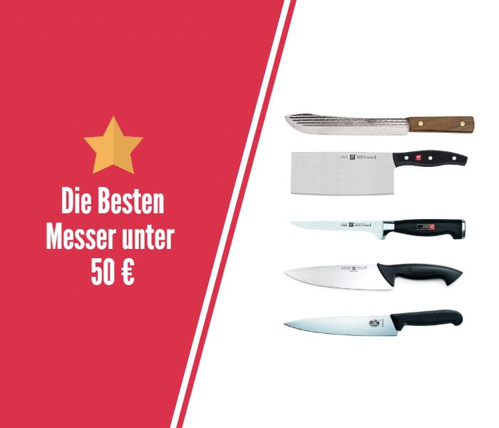 Die Besten Messer unter 50 €