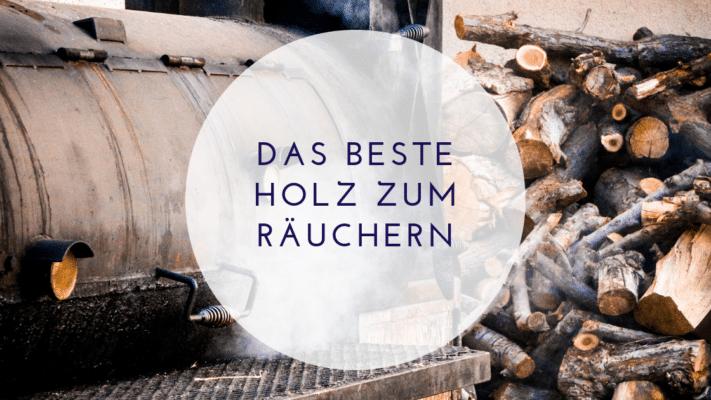 Read more about the article Das beste Holz zum Räuchern von Fleisch, Fisch, Rippchen und mehr