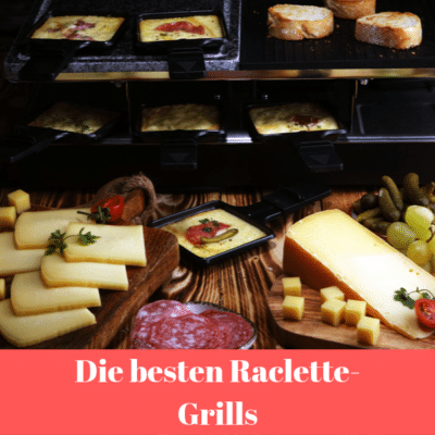 Read more about the article Die 5 besten Raclette-Grills 2021 – Raclette-Grill Test und Kaufanleitung