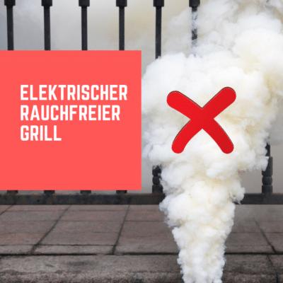 Die besten elektrischen rauchfreien Grills – Rauchfreier Grill Test